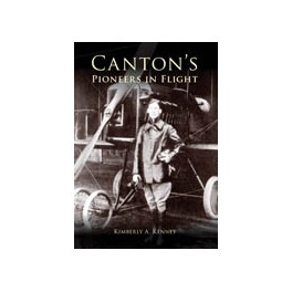 Canton's Pioneers of Flight