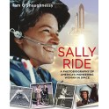 Sally Ride a Photobiography of America's Pioneering Woman in Space