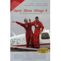 Upon Silver Wings II: World-Record Adventure
