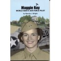 Maggie Ray- WWII Air Force Pilot